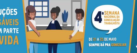 Resultado parcial da 4ª Semana da Conciliação Trabalhista aponta R$ 516 milhões em acordos