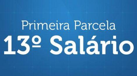Primeira parcela do 13º salário deve ser paga até hoje