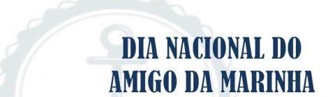 """Comando do 4º Distrito Naval comemora Dia Nacional do """"Amigo da Marinha"""""""