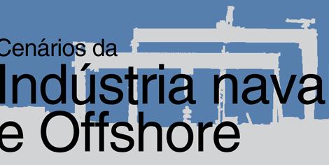 Seminário Cenários da Indústria Naval e Offshore marca o lançamento da Marintec/Navalshore 2020