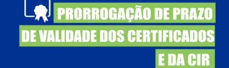 DPC prorroga Prazo de Validade dos Certificados e da CIR