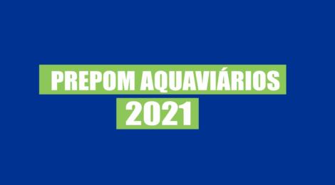 PREPOM AQUAVIÁRIOS - 1º QUADRIMESTRE 2021